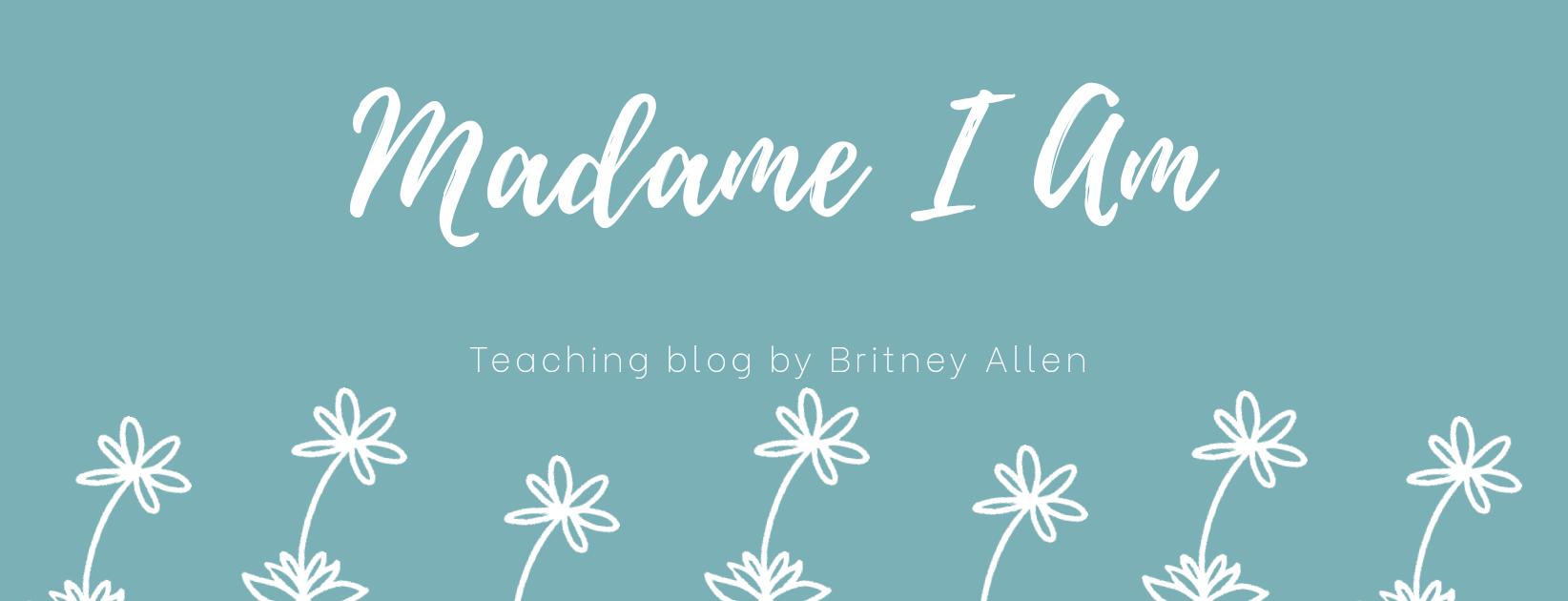 Madame I Am